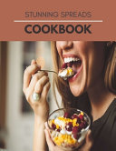Stunning Spreads Cookbook