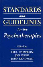 Standards and Guidelines for the Psychotherapies