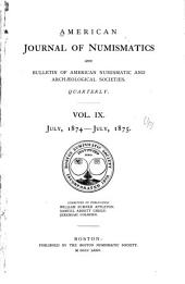 American Journal of Numismatics: Volumes 9-10