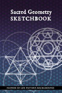Sacred Geometry Sketchbook Book