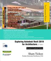 Exploring Autodesk Revit 2019 for Architecture  15th Edition PDF