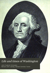 Life and Times of Washington: Volume 1
