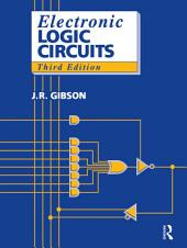 Electronic Logic Circuits: Edition 3