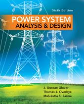 Power System Analysis and Design: Edition 6