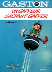 Gaston - tome 09 - Un gaffeur sachant gaffer