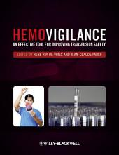 Hemovigilance: An Effective Tool for Improving Transfusion Safety
