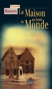 La Maison au bord du Monde: Un roman fantastique et mystérieux