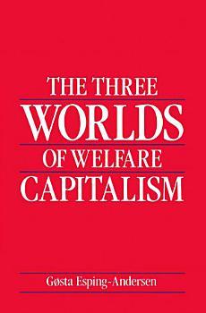 The Three Worlds of Welfare Capitalism PDF