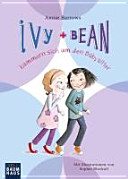 Ivy   Bean k  mmern sich um den Babysitter PDF
