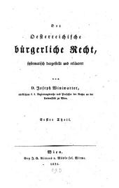 Das österreichische bürgerliche Recht: ¬Das Personenrecht nach dem österreichischen allgemeinen bürgerl. Gesetzbuche, Band 1