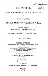Dispatches, Correspondence and Memoranda of Field Marshal Arthur Duc of Wellington, K.G.: Congres of Verona ... January 1819 to December 1822, Volume 1