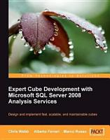 Expert Cube Development with Microsoft SQL Server 2008 Analysis Services PDF