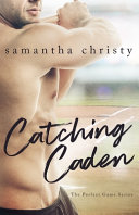 Catching Caden PDF