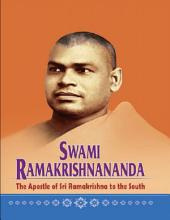 Swami Ramakrishananda - The Apostle of Sri Ramakrishna to the South