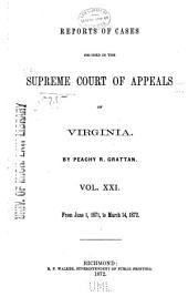 Cases Decided in the Supreme Court of Appeals of Virginia: Volume 62