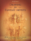 Drawing for Fantasy Artists