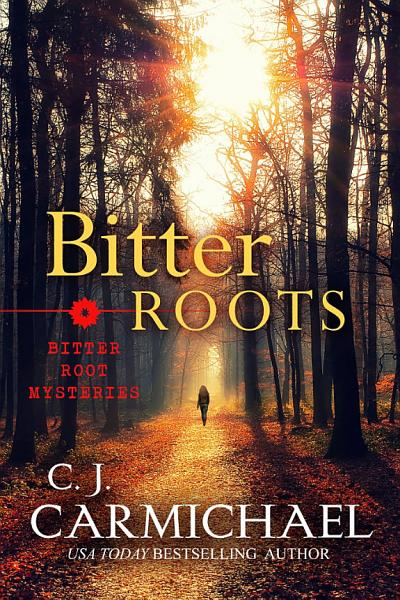 Download Bitter Roots Book