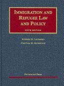 Immigration and Refugee Law and Policy