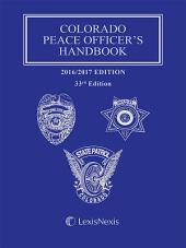 Colorado Peace Officer's Handbook, 2015-2016 Edition