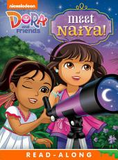 Meet Naiya! Read-Along Storybook (Dora and Friends)