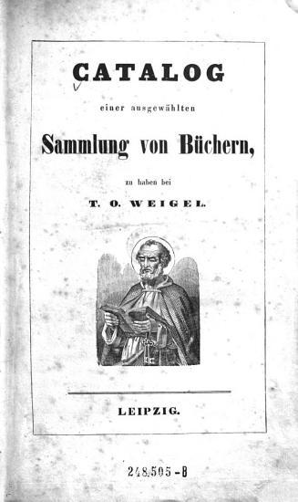 Catalog einer ausgew  hlten Sammlung von B  chern zu haben bei T  O  Weigel PDF