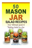 50 Mason Jar Salad Recipes Book PDF