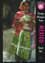 Teenage Refugees From Mexico Speak Out Book PDF