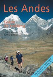 Les Andes, guide de trekking : guide complet