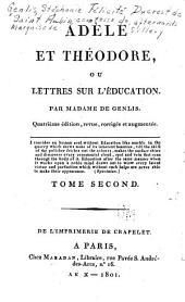 Adèle et Théodore: ou Lettres sur l'éducation, Volume2