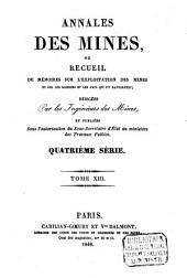 Annales des mines: ou recueil de mémoires sur l'exploitation des mines et sur les sciences et les arts qui s'y rapportent, Volume13