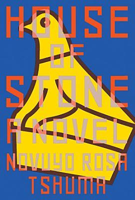 House of Stone  A Novel