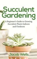 Succulent Gardening