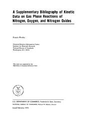 A supplementary bibliography of kinetic data on gas phase reactions of nitrogen, oxygen, and nitrogen oxides