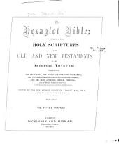 The Hexaglot Bible: Comprising the Holy Scriptures of the Old and New Testaments in the Original Tongues, Volume 5