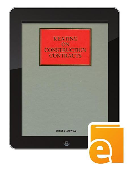 Keating on Construction Contracts eBook