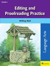 Editing and Proofreading Practice: Writing Well in Grade 6
