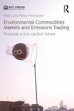 Environmental Commodities Markets and Emissions Trading