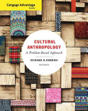 Cengage Advantage Books  Cultural Anthropology  A Problem Based Approach PDF