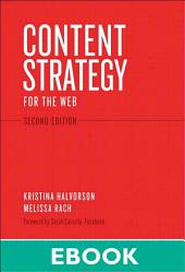 Content Strategy for the Web: Content Strategy Web _p2, Edition 2