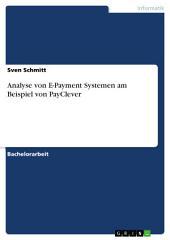 Analyse von E-Payment Systemen am Beispiel von PayClever