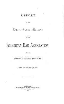 Report of the     Annual Meeting of the American Bar Association PDF