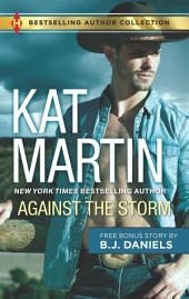 Against the Storm & Wanted Woman