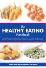 The Healthy Eating Handbook