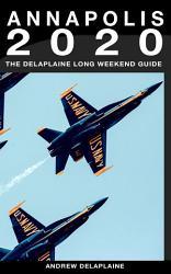 Annapolis The Delaplaine 2020 Long Weekend Guide Book PDF