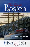 The Great Boston Trivia & Fact Book