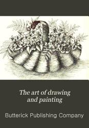The Art Of Drawing And Painting Book PDF