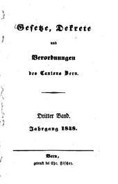 Gesetze, Dekrete und Verordnungen des Kantons Bern: Band 3