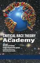 Critical Race Theory in the Academy Book