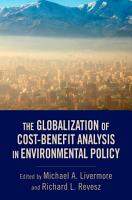 The Globalization of Cost Benefit Analysis in Environmental Policy PDF