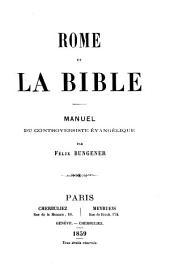 Rome et la Bible: manuel du controversiste évangélique